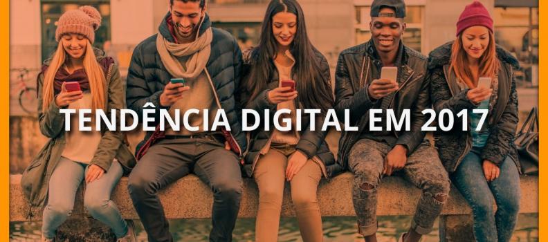 Tendência digital para 2017